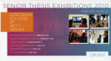 Senior Thesis Exhibitions 2010